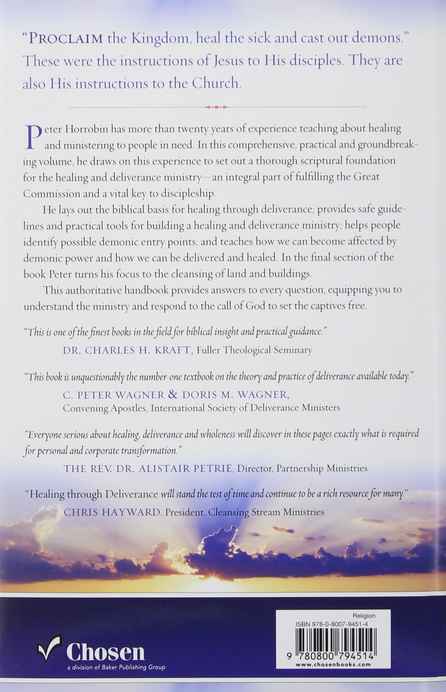 Healing through Deliverance: The Foundation and Practice of Deliverance Ministry by Baker Pub Group/Baker Books