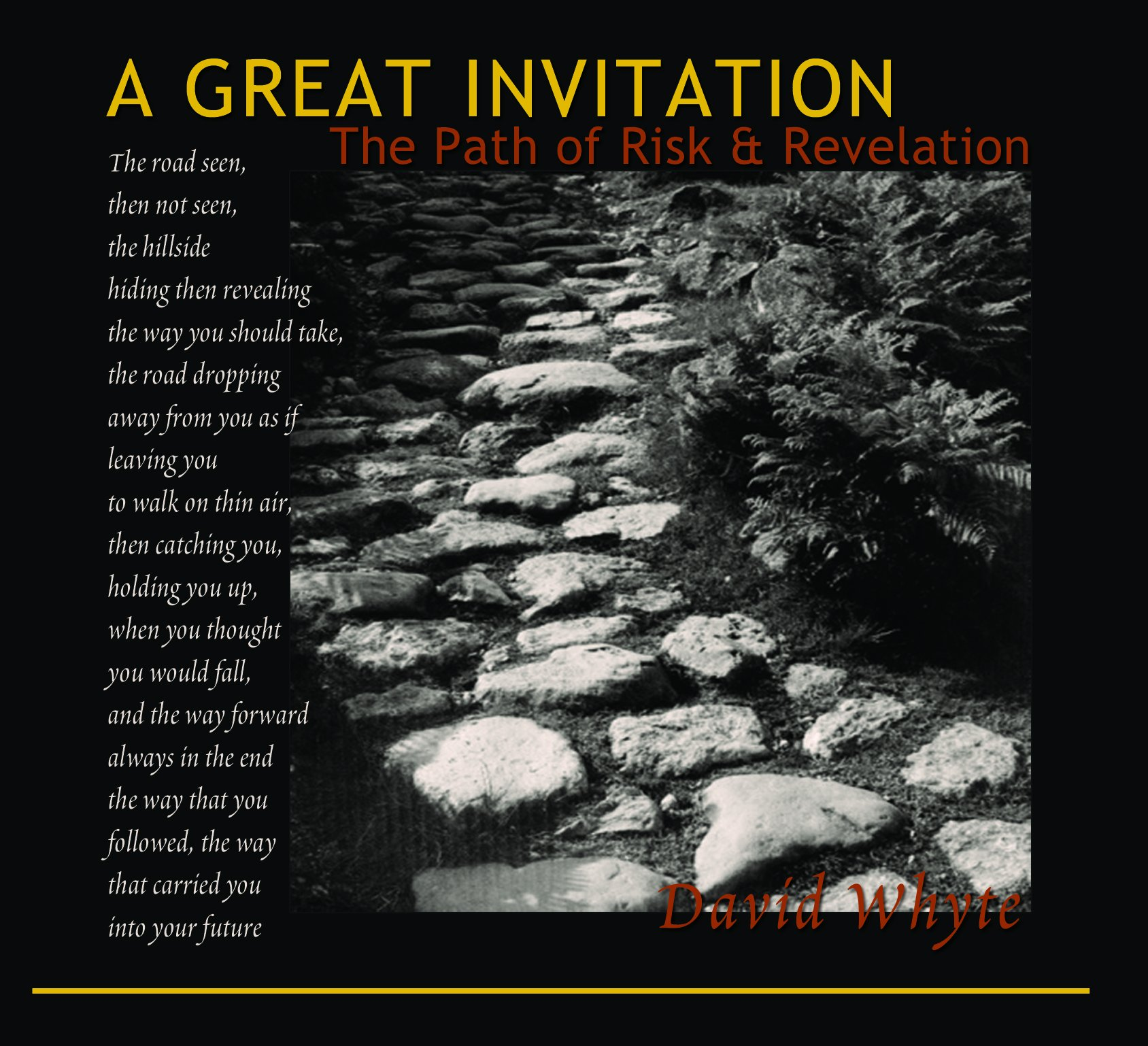 Read Online A Great Invitation: The Path of Risk and Revelation ebook