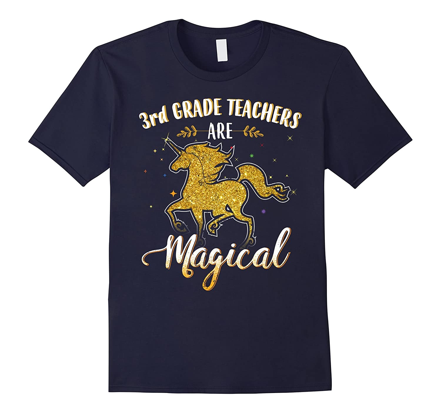 3rd Grade Teachers are Magical Shirt Teacher Shirts-Art
