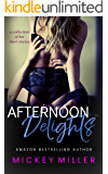 Afternoon Delights: A Collection of Hot Short Stories