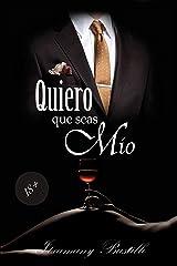 Quiero que seas mío (parte 2) (Spanish Edition) Kindle Edition