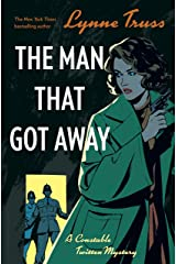 The Man That Got Away: A Constable Twitten Mystery 2 Kindle Edition