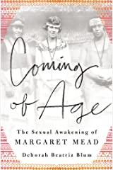 Coming of Age: The Sexual Awakening of Margaret Mead Hardcover