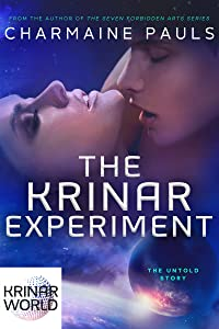 The Krinar Experiment: A Krinar World Short Novel