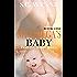 My Omega's Baby: An Mpreg Romance (Bodyguards and Babies Book 1)