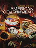 MAGRUDERS AMERICAN GOVERNMENT 2016 STUDENT EDITION GRADE 12