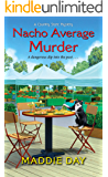 Nacho Average Murder (A Country Store Mystery Book 7)
