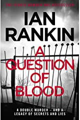 A Question of Blood (Inspector Rebus Book 14) Kindle Edition