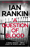 A Question of Blood (Inspector Rebus Book 14)
