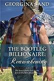 The Bootleg Billionaire: Reawakening (A Contemporary Erotic Romance)