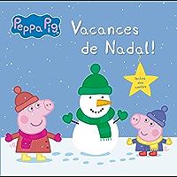 Vacances de Nadal! (La Porqueta Pepa. Primeres lectures) (Catalan Edition)