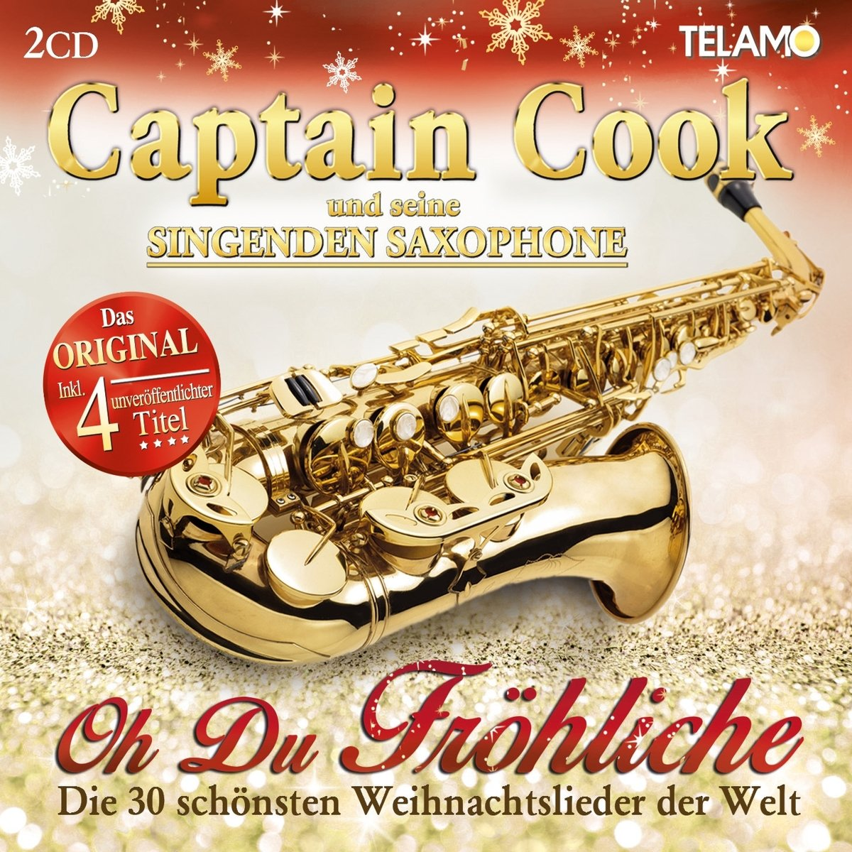 Oh du Fröhliche-die 30 Schönsten Weihnachtslieder - Captain Cook und ...