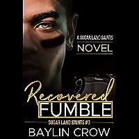 Recovered Fumble (Sugar Land Saints Book 3) (English Edition)