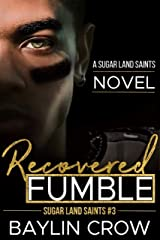 Recovered Fumble (Sugar Land Saints Book 3) Kindle Edition