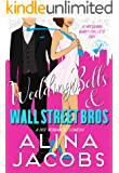 Wedding Bells and Wall Street Bros: A Hot Romantic Comedy (Weddings in the City Book 2)
