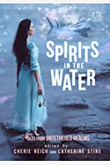 Spirits in the Water (Elements of Untethered Realms Book 4) Kindle Edition
