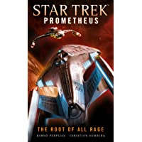 Star Trek Prometheus - The Root of All Rage