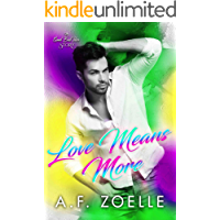 Love Means More: An MM Friends to Lovers Romance (Good Bad Idea Book 2) book cover