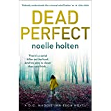 Dead Perfect: An absolutely gripping crime thriller with dark and jaw-dropping twists (Maggie Jamieson thriller, Book 3)