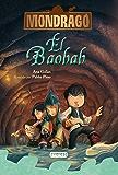 Mondragó. El baobab. Libro 3