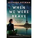 When We Were Brave: A completely gripping and emotional WW2 historical novel