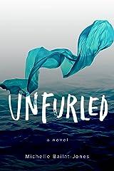 Unfurled Kindle Edition