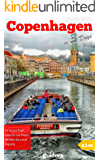 Copenhagen in 3 Days (Travel Guide 2017): Best Things to Do in Copenhagen, Denmark: 3-Day Travel Itinerary, Best Value Hotels and Restaurants, Best Place ... Top Sights and Many Tips. (English Edition)