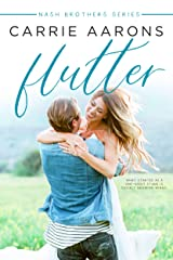 Flutter (Nash Brothers Book 3) Kindle Edition