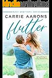 Flutter (Nash Brothers Book 3)