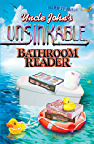 Uncle John's Unsinkable Bathroom Reader (Uncle John's Bathroom Reader Annual Book 21)