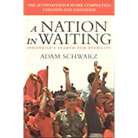 A Nation in Waiting: Indonesia's Search for Stability (South Asian Studies)