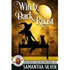 A Witch, Dark Roast (Enchanted Enclave Mysteries Book 3)