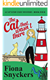 The Cat That Wasn't There: The Cat's Paw Cozy Mysteries - Book 4