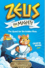 Zeus the Mighty: The Quest for the Golden Fleas (Book 1) Kindle Edition