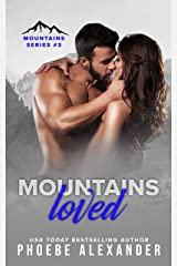 Mountains Loved (Mountains Series Book 3) Kindle Edition