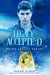 Legacy Accepted (Prime Legacy Series Book 2) Kindle Edition