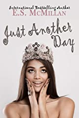 Just Another Day Kindle Edition