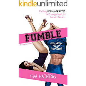 FUMBLE: A sports romantic comedy (Hall of Fame)
