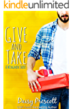 Give and Take: A Wingmen and Modern Love Stories Crossover Short (English Edition)