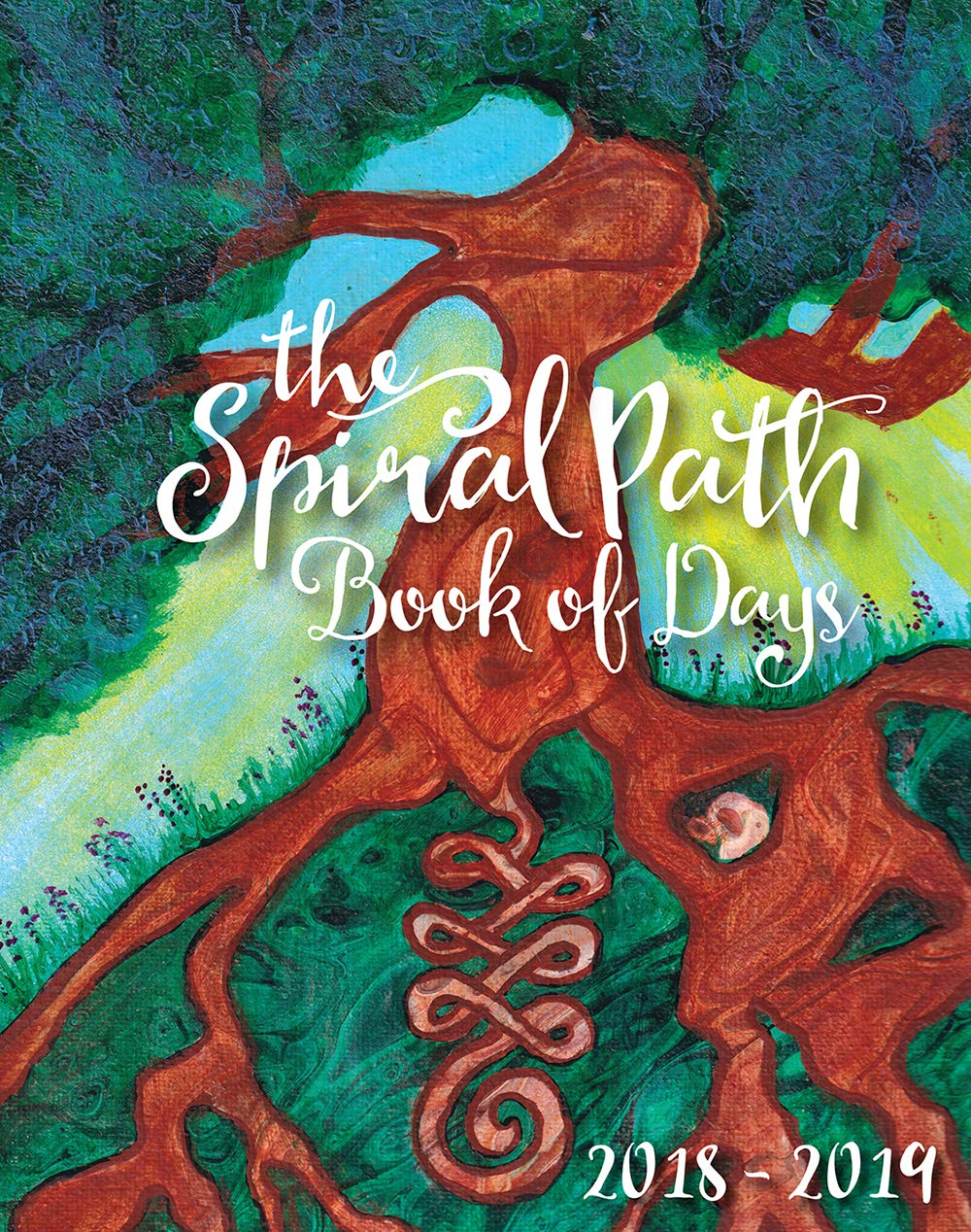 The Spiral Path Book of Days 2018-2019: Use Your Own Natal Chart to