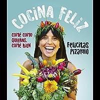 Cocina feliz: Comer acompañados hace bien (Spanish Edition)