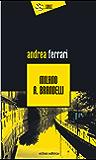 Milano A. Brandelli (I Dingo)