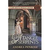 A Tangle of Serpents: A Lady Arianna Regency Mystery (Lady Arianna Hadley Mystery Book 6)