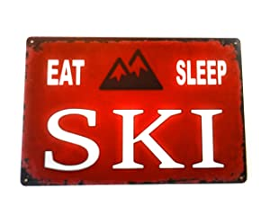 Eat Sleep Ski Tin Sign Ski Lodge, Mountain, Cabin Themed, Colorado, Skiing Decor Perfect Decorative Sign 8-Inch by 12-Inch | TSC234