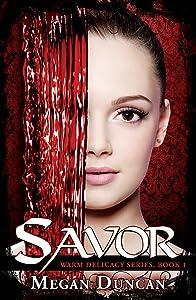 Savor, a Paranormal Romance (Warm Delicacy Series Book 1)