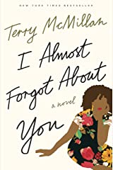 I Almost Forgot About You: A Novel Kindle Edition