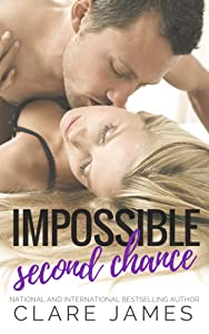Not Without You: Impossible Second-Chance (Impossible Love Book 6)