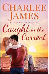 Caught in the Current (Cape Cod Shore Book 2) Kindle Edition