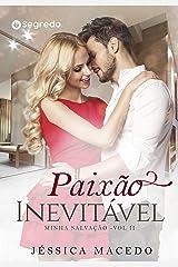 Paixão Inevitável (Minha salvação Livro 2) eBook Kindle