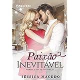 Paixão Inevitável (Minha salvação Livro 2)